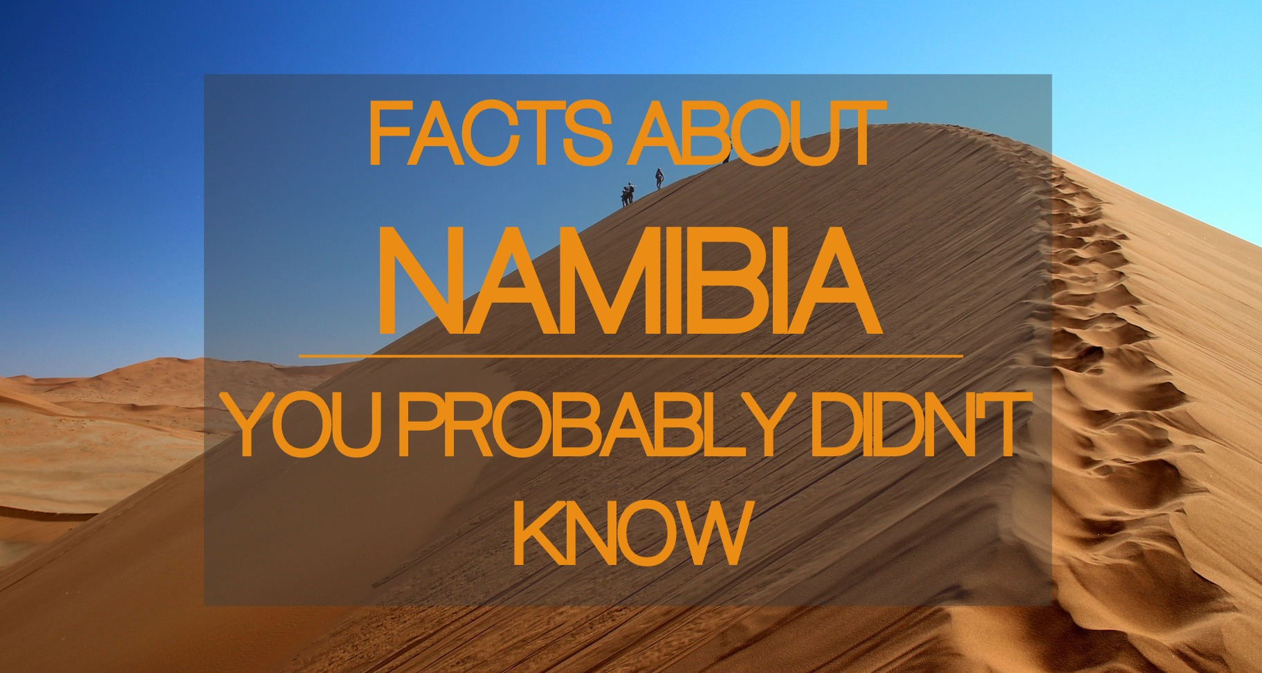 Facts About Namibia You Probably Didn't Know - Tusk Photo
